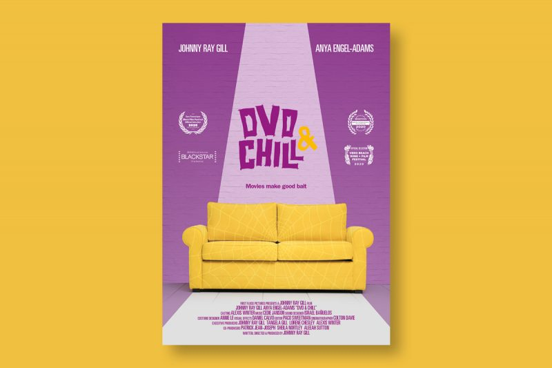 Poster design for DVD & Chill, a short film written and directed by Johnny Ray Gill.